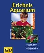 Erlebnis Aquarium, Kinder gestalten und…