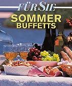Für Sie Kochen. Sommerbuffets by Cornelia…