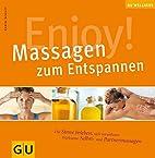 Enjoy! Massagen zum Entspannen (Wellness…