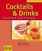 Cocktails & Drinks. GU KüchenRatgeber…