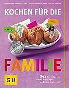 Kochen für die Familie: 365…