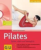 Pilates. Schön, stark und beweglich mit…