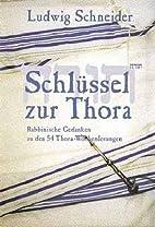 Schlüssel zur Thora : Rabbinische Gedanken…