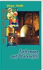 Aufregung auf Drachenfels by Jürgen Strulik
