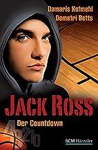 Jack Ross - Der Countdown by Damaris Kofmehl