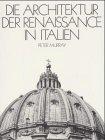 Murray, Peter: Die Architektur der Renaissance in Italien.