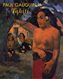 Gauguin, Paul: Paul Gauguin: Tahiti