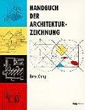 Frank Ching: Handbuch der Architekturzeichnung.