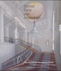 Dichter, Fürst und Architekten: das…
