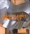 Cohen, Jean-Louis: Frank Gehry - Architect.