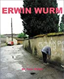 Damianovic, Maia: Erwin Wurm: Fat Survival