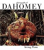Irving Penn: Photographs Of Dahomey 1967 by…