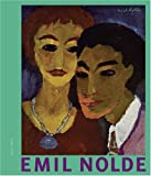 Nolde, Emil: Emil Nolde: Blick Kontakte Fruhe Portrats/ Eye Contact Early Portraits