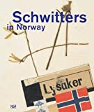 Thingvold, Terje: Schwitters in Norway