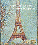 Becker, Christoph: Georges Seurat: Figure in Space