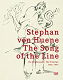 Altner, Marvin: Stephan von Huene: The Song of the Line