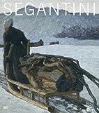 Segantini by Dieter Bachmann