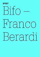 Franco Bifo Berardi: Ironic Ethics: 100…