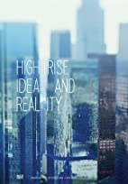 Highrise: Idea and Reality by Karin Gimmi