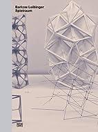 Barkow Leibinger : Spielraum by Hal Foster