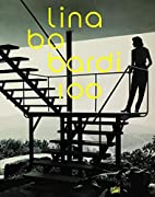 Lina Bo Bardi: Brasiliens alternativer Weg…