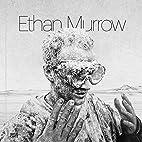 Ethan Murrow by Ruth Erickson