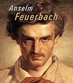 Anselm Feuerbach by Anselm Friedrich…