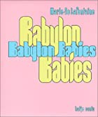 Marie-Jo Lafontaine: Babylon Babies by Paul…