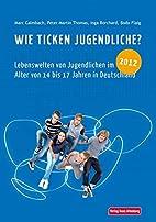Wie ticken Jugendliche? 2012: Lebenswelten…