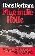 Flug in die Hölle by Hans Bertram
