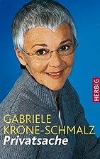 Privatsache by Gabriele Krone-Schmalz
