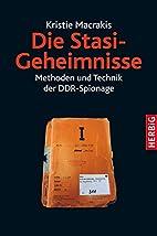 Die Stasi-Geheimnisse