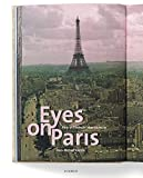 Hans-Michael Koetzle: Eyes on Paris