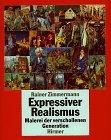 Expressiver Realismus: Malerei Der…