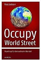 Occupy World Street - Roadmap für den…