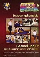 Gesund und fit : Gesundheitssportprogramme…