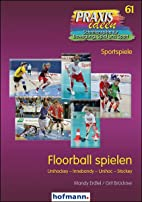 Floorball spielen: Unihockey - Innebandy -…