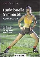 Funktionelle Gymnastik by Barbara Oettinger