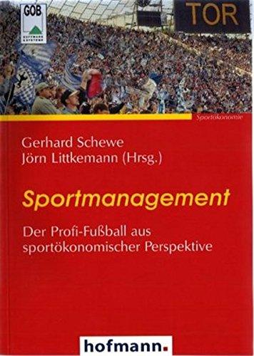 sportmanagement-der-profi-fu-ball-aus-sportokonomischer-perspektive