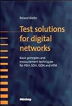 Test Solutions for Digital Networks: Basic…