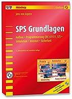 SPS Grundlagen: Aufbau, Programmierung (IEC…