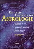 Das große Handbuch der Astrologie by Milan…