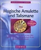 Magische Amulette und Talismane by Thea