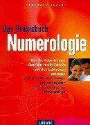 Das Praxisbuch Numerologie (Bewußtes Leben)…