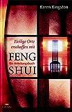 Karen Kingston: Heilige Orte erschaffen mit Feng Shui. Lotos