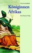 Königinnen Afrikas by Sylvia Serbin