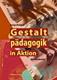George Dennison: Gestaltpädagogik in Aktion