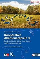 Kooperative Abenteuerspiele 3: Eine…