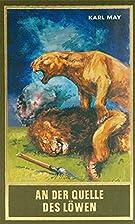 An der Quelle des Löwen: und andere…