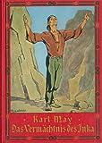 May, Karl Friedrich: Das Vermachtnis des Inka (German Edition)